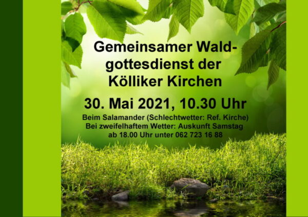 Waldgottesdienst aller Kölliker Kirchen